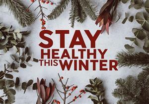 دليلك الشامل لقضاء شتاء صحي خالٍ من الأمراض