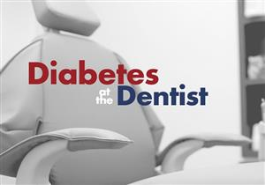 لمرضى السكري.. 5 نصائح ضرورية للحفاظ على صحة أسنانك