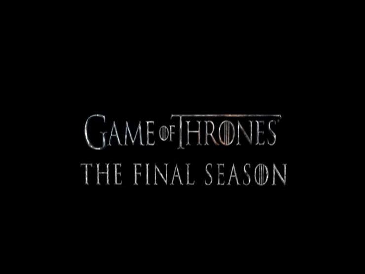 """""""HBO"""" تطرح الإعلان الدعائي الرسمي للموسم الأخير من """"Game of Thrones"""""""