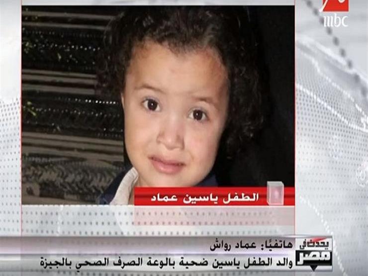 """والد ضحية """"الصرف الصحي"""": فريق إنقاذ محافظة الجيزة جاء بعد ساعة من البلاغ"""