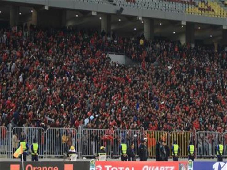 """الأهلي: خاطبنا """"كاف"""" لحضور 20 ألف مشجع في مباراة العودة أمام الترجي"""