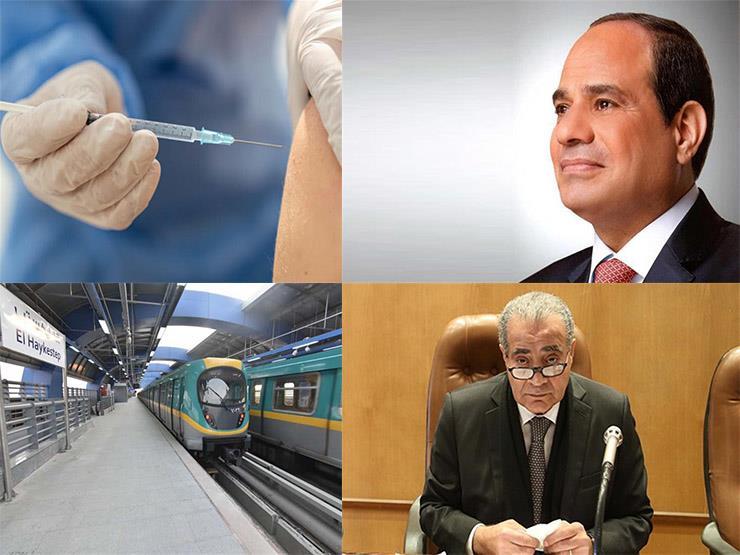 """حدث في 8 ساعات  حقيقة وصول """"متحور دلتا"""" إلى مصر.. وإغلاق جزئي لـ3 محطات مترو بالخط الثالث"""